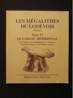 Les mégalithes du Lovédois (Hérault), tome 4, le Larzac méridional
