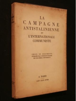 La campagne antistalinienne et l'internationale communiste