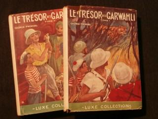 Le trésor des Garwahli, 2 tomes