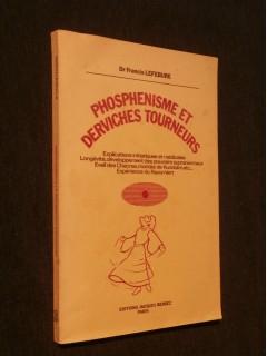 Phosphénisme et derviches tourneurs