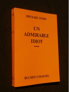 Un admirable idiot
