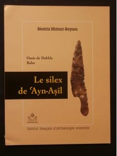Oasis de Dakhla Balat, le silex de 'Ayn-Asil