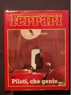 Ferrari, piloti, che genti