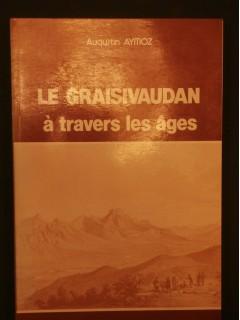 Le Graisivaudan à travers les âges