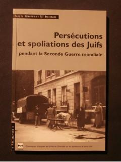 Persécutions et spoliations des juifs pendant la seconde guerre mondiale