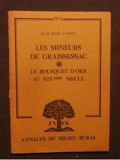 Les mineurs de Graissessac, le bousquet d'or au XIXe siècle