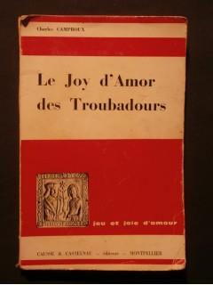 Le joy d'amor des troubadours