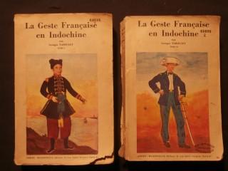 La geste française en Indochine, 2 tomes