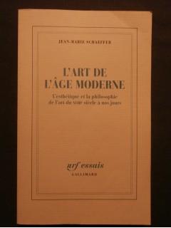 L'art de l'âge moderne, l'esthétique et la philosophie du XVIIIe siècle à nos jours