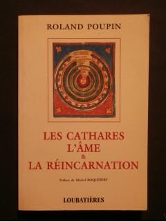 Les cathares, l'âme et la réincarnation