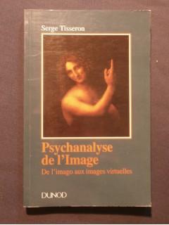 Psychanalyse de l'image, de l'imago aux images virtuelles