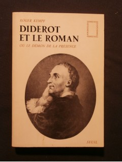 Diderot et le roman ou le démon de la présence