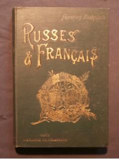 Russes et français, souvenirs historiques et anecdotiques, 1051-1897
