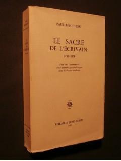 Le sacre de l'écrivain, 1750-1830