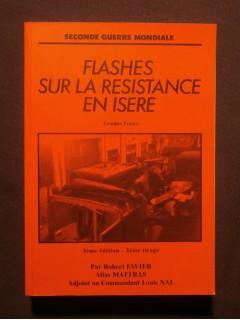 Flashes sur la résistance en Isère