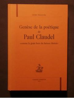 Genèse de la poétique de Paul Claudel