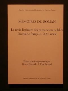 Mémoires du roman, la revie littéraire des romanciers oubliés, domaine français, XXe siècle