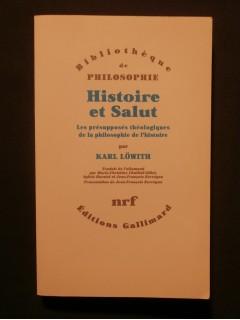 Histoire et salut, les présupposés théologiques de la philosophie de l'histoire