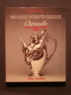 150 ans d'orfévrerie, Christofle
