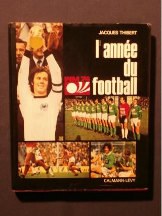 L'année du football, 1974