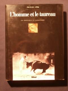 L'homme et le taureau, en Provence et Languedoc