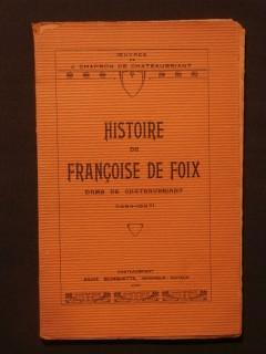 Histoire de Françoise de Foix, dame de Chateaubriant (1494-1537)