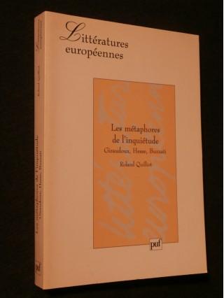 Les métaphores de l'inquiétude, Giraudoux, Hesse, Buzzati