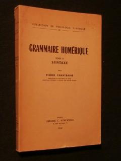 Grammaire homérique, tome 2, syntaxe