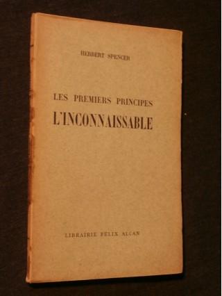 Les premiers principes, l'inconnaissable