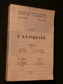 L'antiquité, tome 1, l'Orient