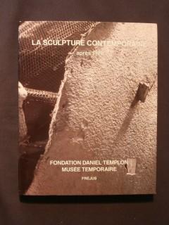 La sculpture contemporaine après 1970