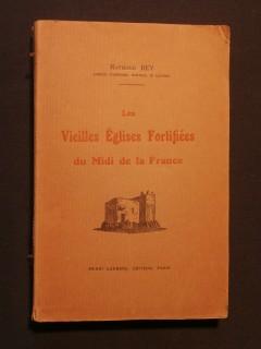 Les vieilles églises fortifiées du midi de la France