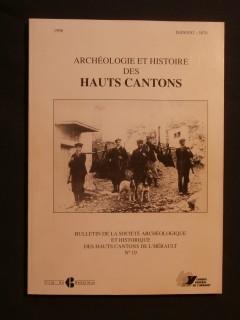 Archéologie et histoire des hauts cantons n°19
