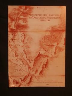 Documents sur les routes en Languedoc Roussillon 1680-1789