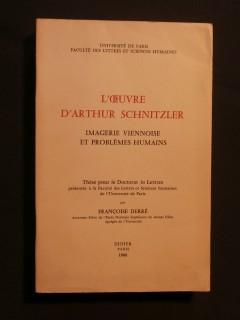 L'oeuvre d'Arthur Schnitzler, imagerie viennoise et problèmes humains