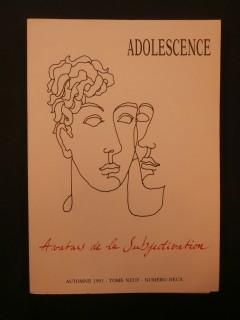 Adolescence, avatars de la subjectivation
