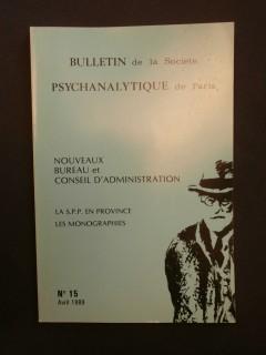 Bulletin de la société psychanalytique de Paris, n°15