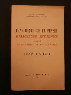 L'influence de la pensée religieuse indienne dans le romantisme et le parnasse, Jean Lahor