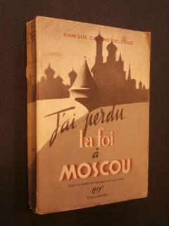 J'ai perdu la fois à Moscou