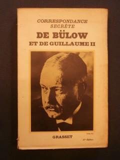 Correspondance secrète de Bülow et de Guillaume 2