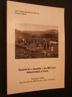 Quand la moulée du Morvan descendait à Paris, les traîne-bûches du Morvan
