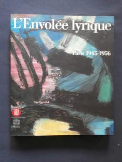 L'envolée lyrique, Paris 1945-1956
