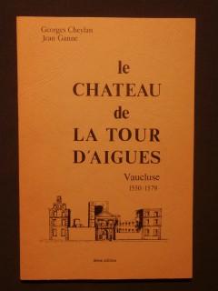 Le château de la tour d'Aigues, Vaucluse 1550-1579