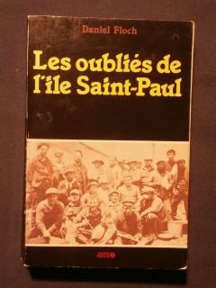 Les oubliés de l'île Saint Paul