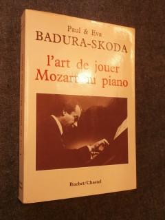 L'art de jouer Mozart au piano