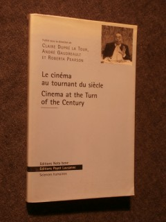 Le cinéma au tournant du siècle, cinéma at the turn of the century