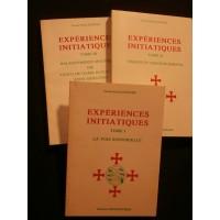 Expérience initiatique, 3 tomes