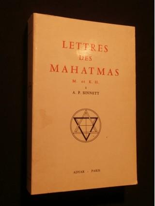 Lettres des mahatmas M. (Morya) et K.H. (Koot Hoomi) à AP. Spinnett
