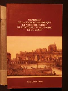 Mémoires de la société historique et archéologique de Pontoise, du val d'Oise et du Vexin.