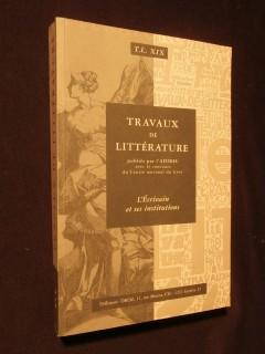 Travaux de littérature, l'écrivain et ses institutions